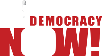 Democracy Now! - www.democracynow.org